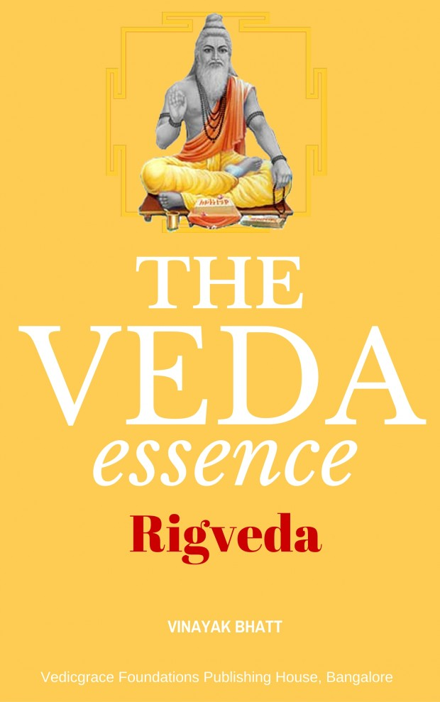 The Veda Essence and Rigveda by Astrologer Vinayak Bhatt