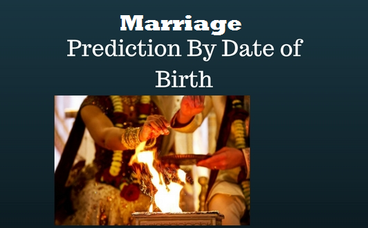Marriage Astrology Based on Date of Birth| Astrology Marriage